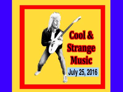 Cool & Strange Music for July 25, 2016! Nicki Minaj & John Waters, Messer Chups, Oney Cartoons!