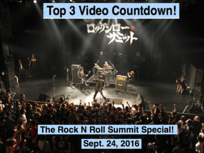 Top 3 Videos for Sept. 24, 2016! The Rock N Roll Summit 2016 at Shibuya, Tokyo, Japan!